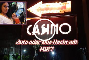 ChristyLey: Casino - Auto oder eine Nacht mit Mir?!?