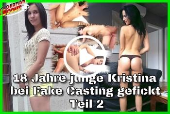 German-Scout: 18 Jahre junge Kristina bei Fake Casting gefickt Teil 2