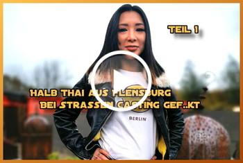 German-Scout: Halb Thai aus Flensburg bei Straßen Casting gefickt Teil 1