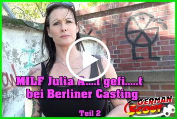German-Scout: MILF Julia Anal gefickt bei Berliner Casting Teil 2