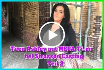 German-Scout: Teen Ashley mit Mega Titten bei Strassen Casting Teil 2
