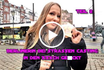 German-Scout: Berlinerin bei Strassen Casting in den Arsch gefickt Teil 2