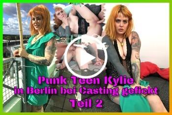 German-Scout: Punk Teen Kylie in Berlin bei Casting gefickt Teil 2