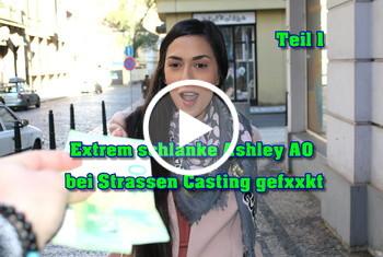 German-Scout: Extrem schlanke Ashley AO bei Strassen Casting gefickt Teil 1