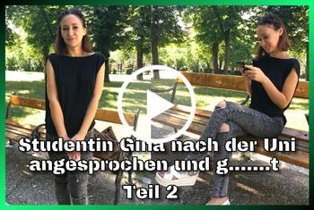 German-Scout: Studentin Gina nach der Uni angesprochen und gefickt Teil 2
