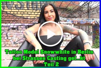 German-Scout: Tattoo Model Snowwhite in Berlin bei Strassen Casting gefickt Teil 2
