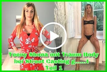 German-Scout: Teeny Shona mit Traum Body bei Street Casting gefickt Teil 1