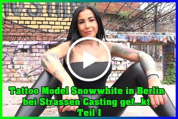 German-Scout: Tattoo Model Snowwhite in Berlin bei Strassen Casting gefickt Teil 1