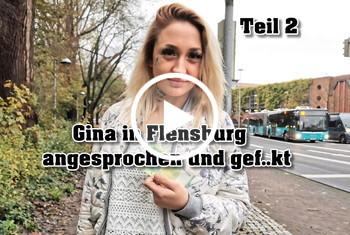 German-Scout: Gina in Flensburg angesprochen und gefickt Teil 2