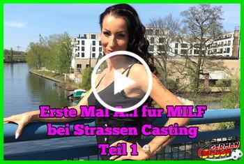 German-Scout: Erste Mal Anal für MILF bei Strassen Casting Teil 1
