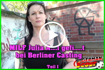 German-Scout: MILF Julia Anal gefickt bei Berliner Casting Teil 1