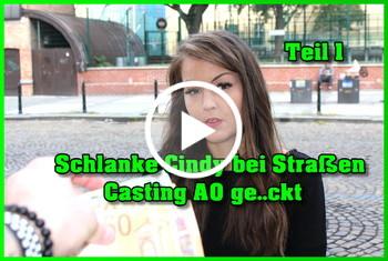 German-Scout: Schlanke Cindy bei Straßen Casting AO gefickt Teil 1