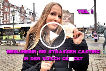 German-Scout: Berlinerin bei Strassen Casting in den Arsch gefickt Teil 1
