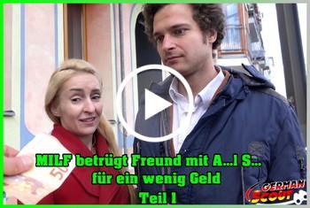 German-Scout: MILF betrügt Freund mit Anal Sex für wenig Geld Teil 1