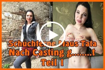 German-Scout: Schüchterne Maus Tata nach Casting gefickt Teil 1