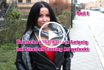 German-Scout: Deutsche MILF Katie in Leipzig bei Straßen Casting AO gefickt Teil 1