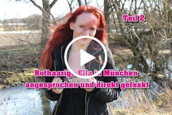 German-Scout: Rothaarige Ella in München angesprochen und direkt gefickt Teil 2