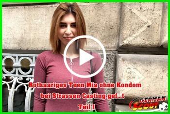 German-Scout: Rothaariges Teen Mia ohne Kondom bei Strassen Casting gefickt Teil 1