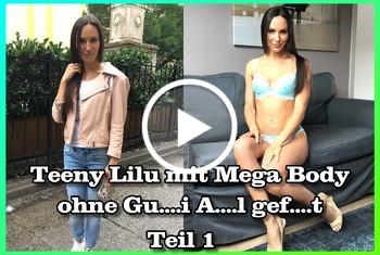 German-Scout: Teeny Lilu mit Mega Body ohne Gummi Anal gefickt Teil 1