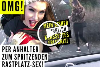 Sina-Valentini: OMG! PER ANHALTER ZUM SPRITZENDEN RASTPLATZ SEX!